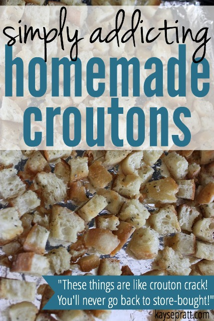 Simply Addicting Homemade Croutons - KaysePratt.com