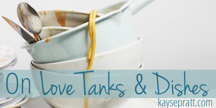 On Love Tanks and Dishes