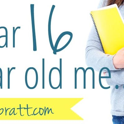 Dear 16-year-old me…