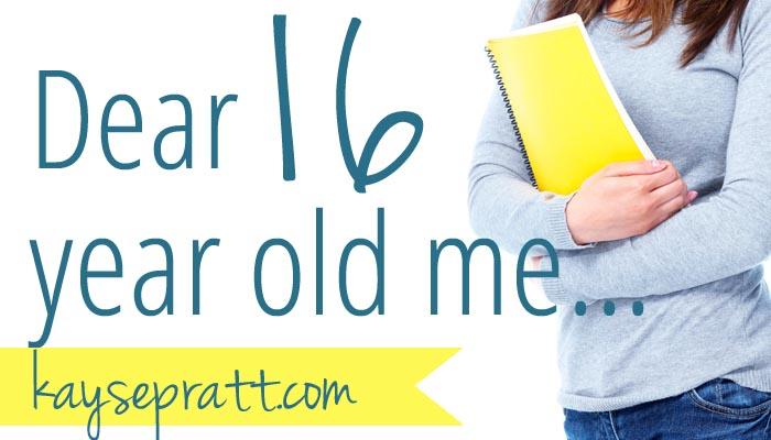 Dear 16-year-old me…