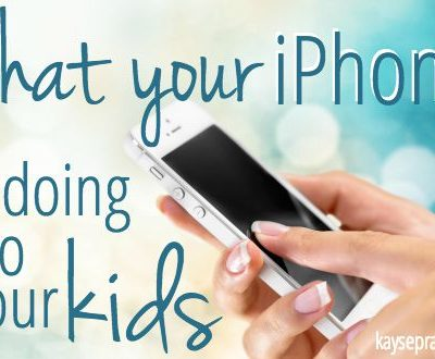 What Your iPhone is Doing To Your Kids