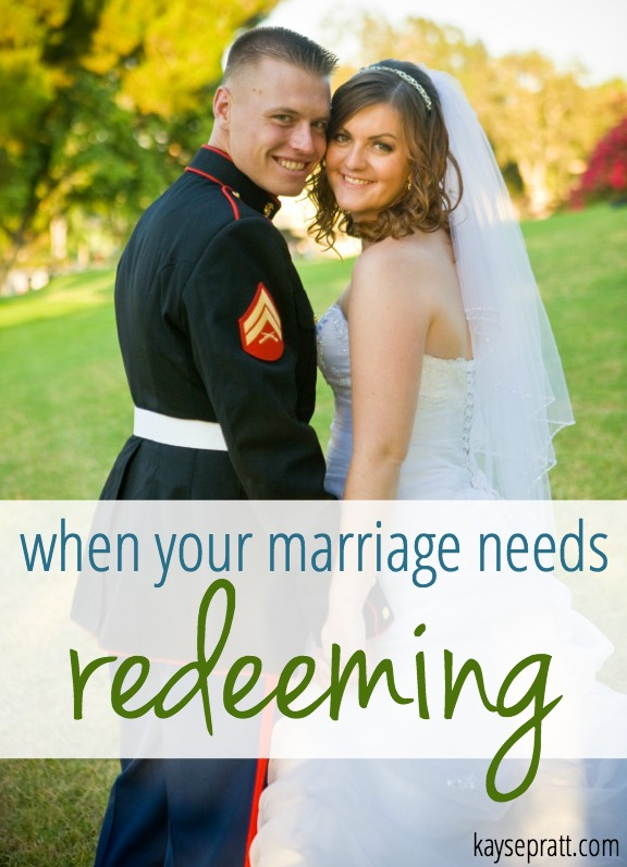 When Your Marriage Needs Redeeming - KaysePratt.com