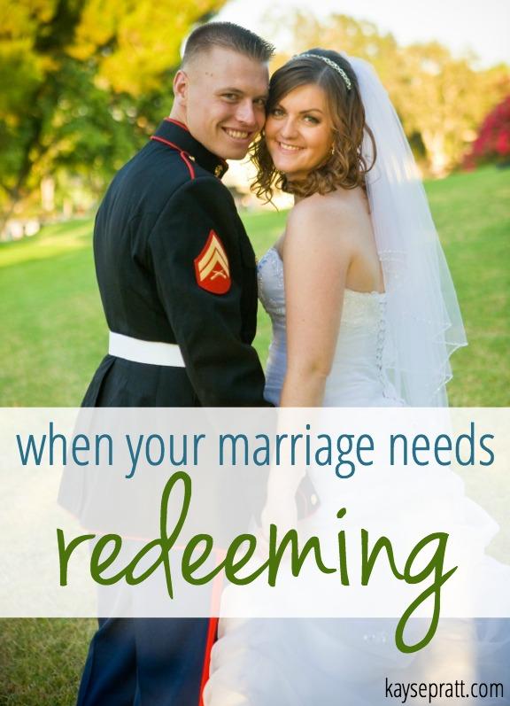 When Your Marriage Needs Redeeming - KaysePratt.com