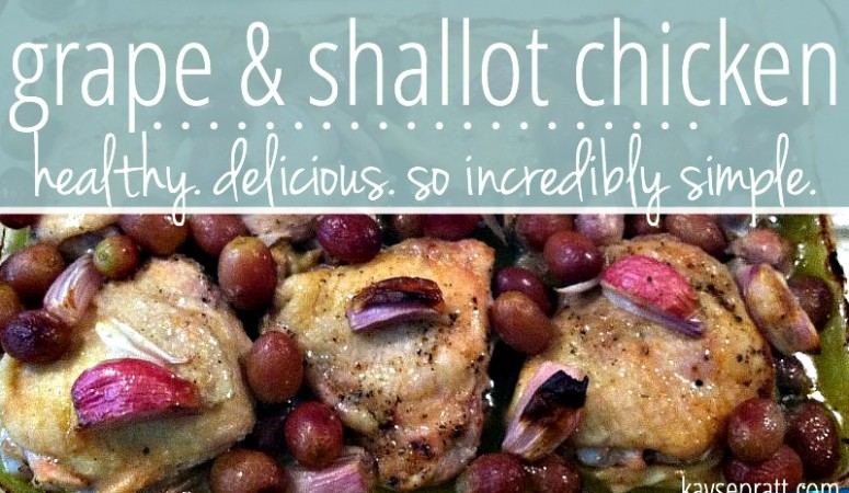Grape and Shallot Chicken (It's awesome, I promise!)