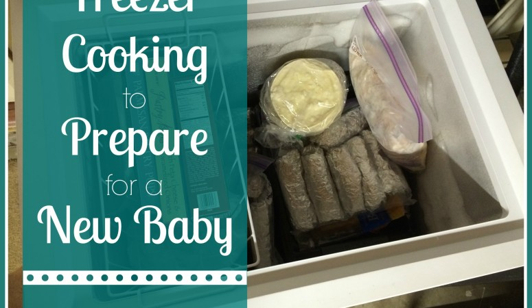Freezer Cooking to Prepare for a New Baby