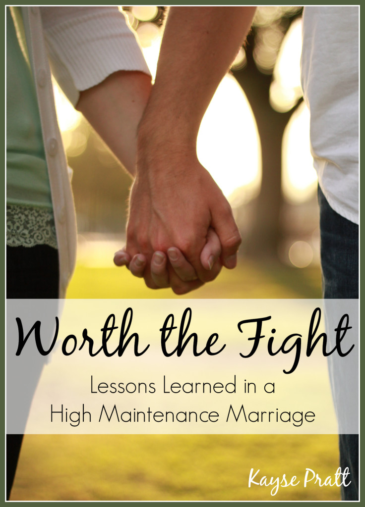 Worth The Fight  - KaysePratt.com