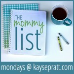 The Mommy List from KaysePratt.com
