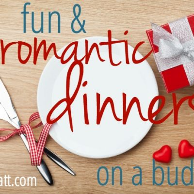 4 Fun & Romantic Dinners On A Budget