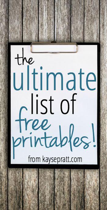 The Ultimate List of Free Printables - KaysePratt.com.jpg - Pinterest