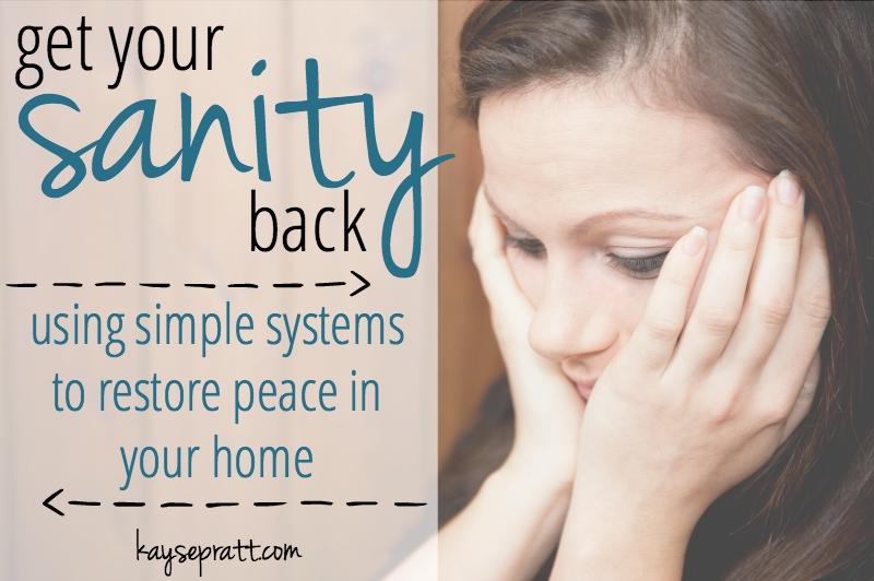 Get Your Sanity Back - KaysePratt.com