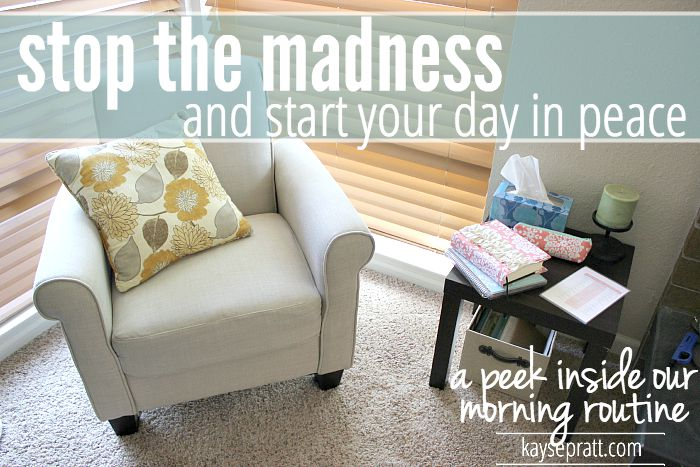 Stop The Madness (Start Your Day In Peace) - KaysePratt.com