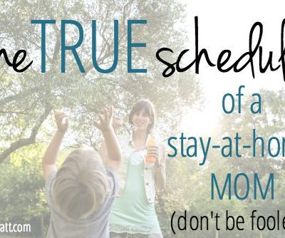 The True Schedule of a Stay-At-Home Mom