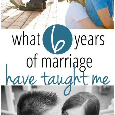 What 6 Years of Marriage Have Taught Me
