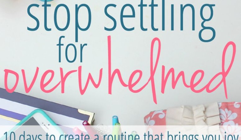 Stop Settling For Overwhelmed