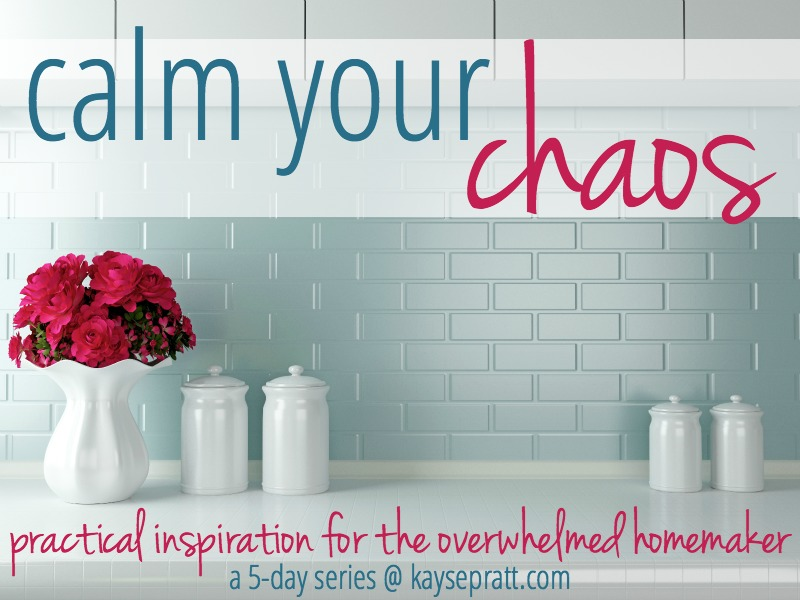 Calm Your Chaos - KaysePratt.com