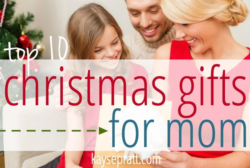 Christmas Gifts For Mom - KaysePratt.com Main