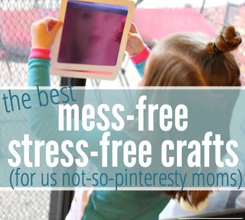 The Best Mess Free, Stress Free Kids Crafts!