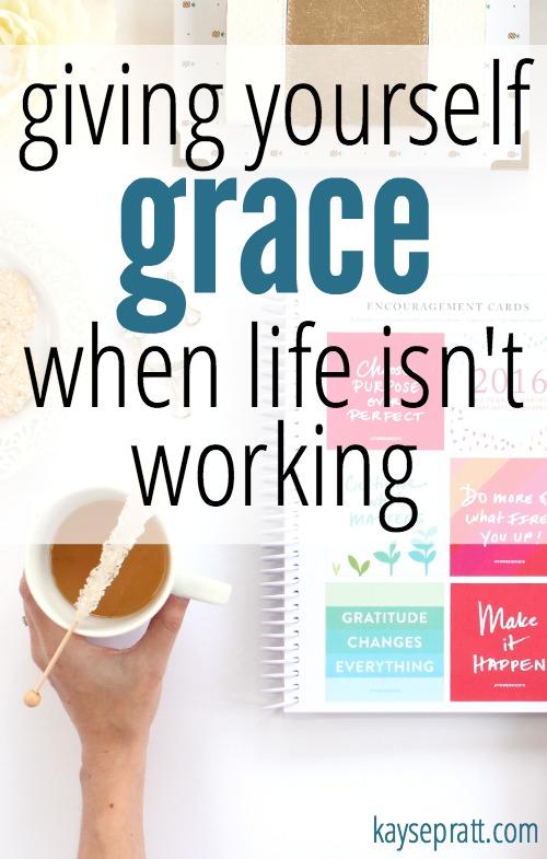 Giving Yourself Grace - KaysePratt.com