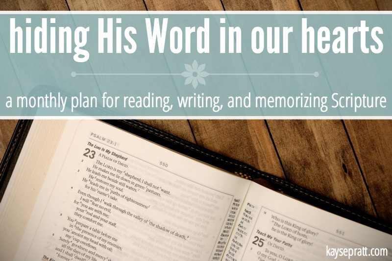 Hiding His Word In Our Hearts - KaysePratt.com