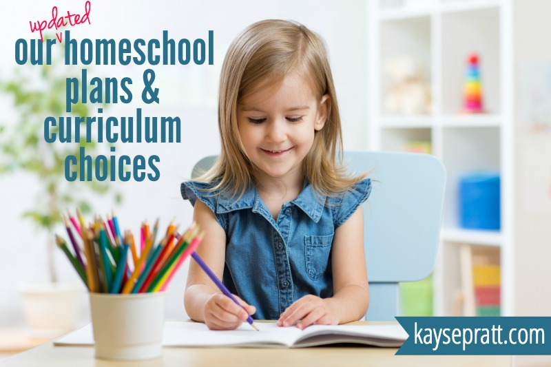 Our Updated Homeschool Curriculum Choices - KaysePratt.com