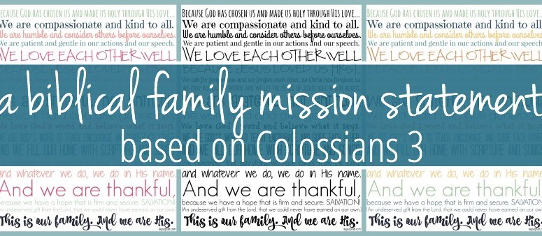 A Biblical Family Mission Statement Intentional Moms