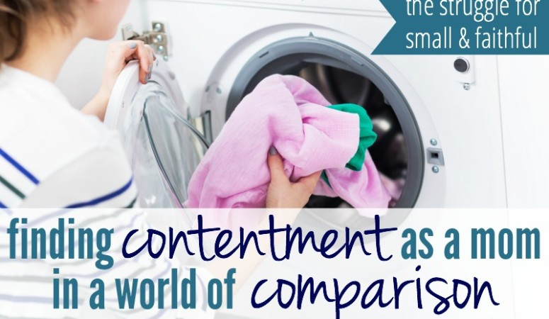 Finding Contentment as a Mom in a World of Comparison