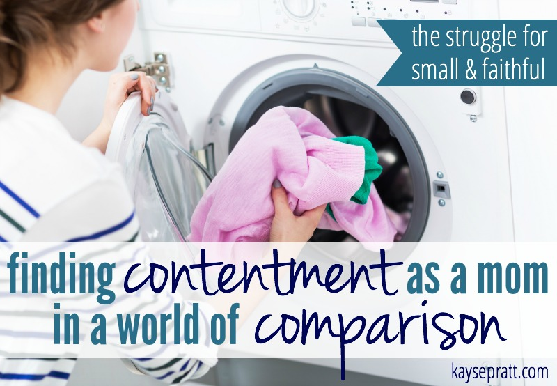 Small & Faithful - Finding Contentment as a Mom - KaysePratt.com
