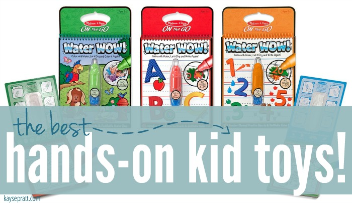 The Best Hands-On Kid Toys - KaysePratt.com