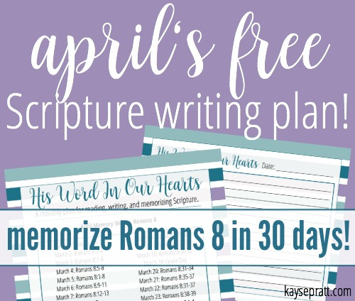 April Scripture Writing Plan - KaysePratt.com
