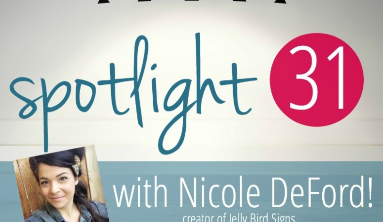 """""""You Keep Doing You"""" – An Interview with Nicole DeFord from Jelly Bird Signs!"""