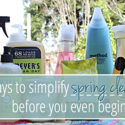 3 Ways To Simplify Spring Cleaning Before You Even Begin
