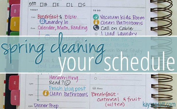 Spring Cleaning Your Schedule - KaysePratt.com