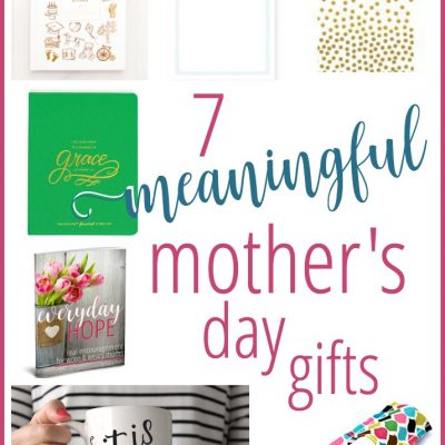 7 Meaningful Mother's Day Gifts for 2016