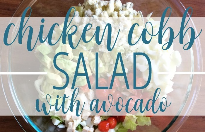 Delicious Chicken Cobb Avocado Salad |  Just like Panera!