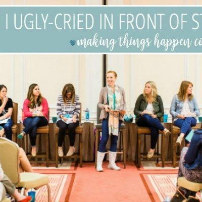 That time I ugly cried in front of strangers. | Making Things Happen Conference Recap: Part 1