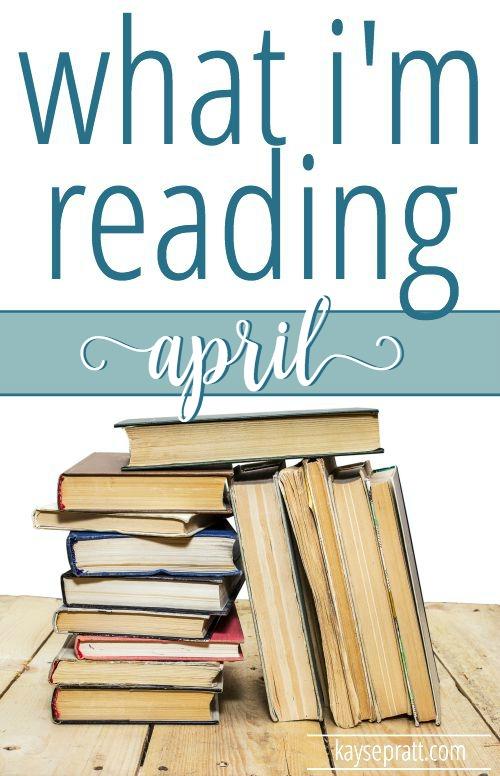 What I'm Reading April Pinterest