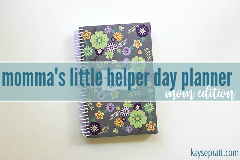 Mommas Little Helper Day Planner - KaysePratt.com