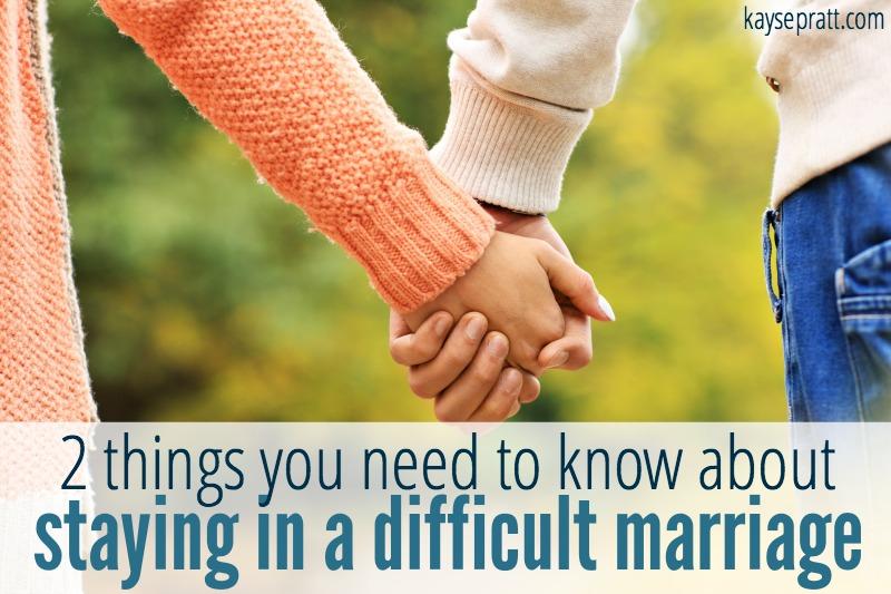 Staying in a difficult marriage - KaysePratt.com