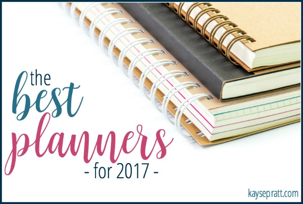 The Best Planners for 2017! (And a peek into my planning system)