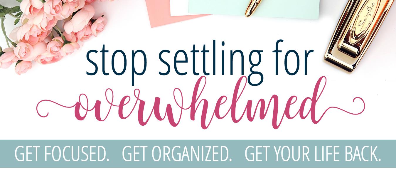 STOP SETTLING FOR OVERWHELMED - NEW COVER