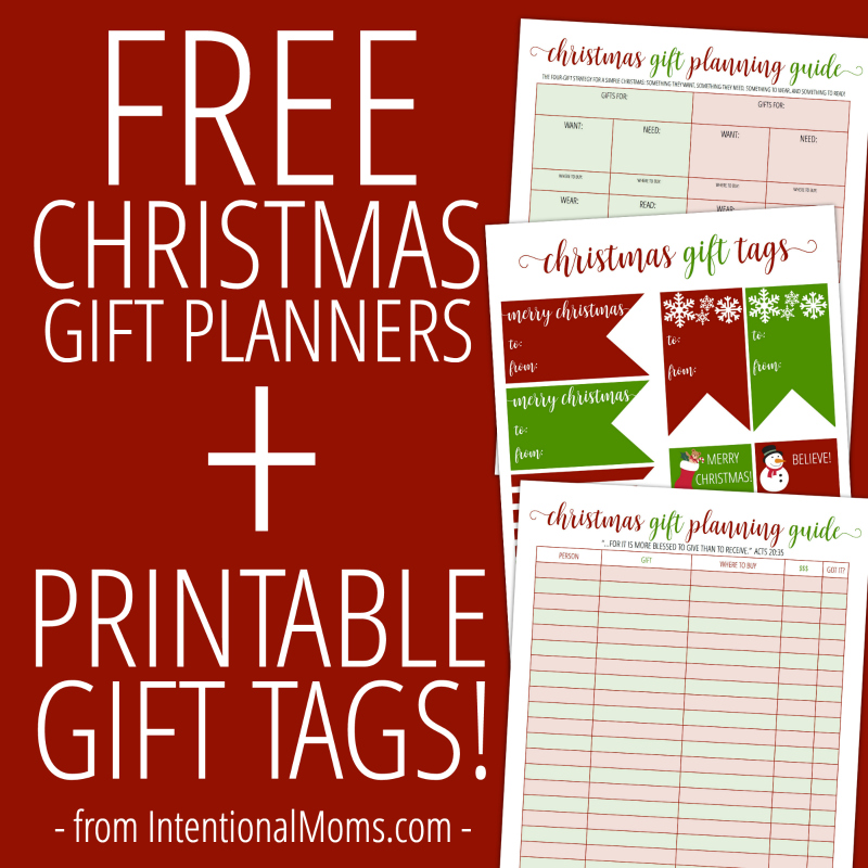 Christmas Gift Planner & Gift Tags - IntentionalMoms.Com