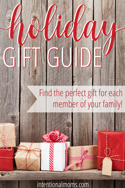 Holiday Gift Guide for the Whole Family - IntentionalMoms.com