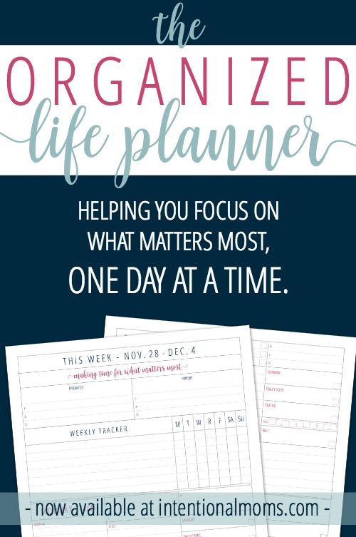 Organized Life Planner - IntentionalMoms.com