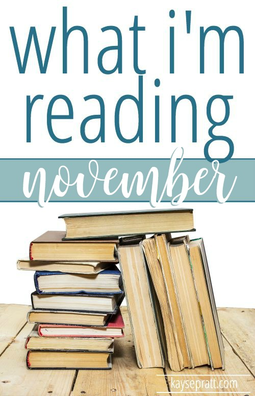 What I'm Reading in November - IntentionalMoms.com