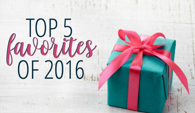 Top 5 Favorites from 2016!