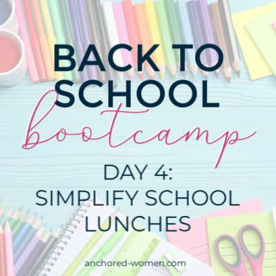 Back to School Week: Simplifying school lunches with a snack station + weekly prep