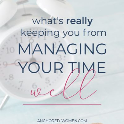The one thing that keeps you from managing your time well
