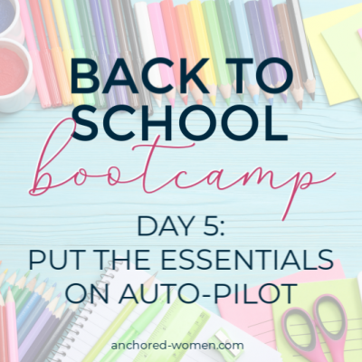 Back to School Week: Put the essentials on Auto-Pilot