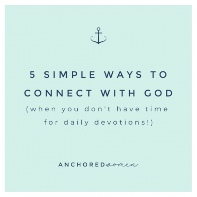 Five ways to focus on God throughout the day