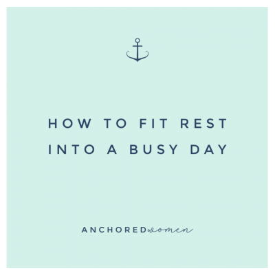 How to build rest into a busy day